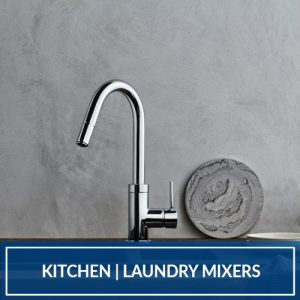 Kitchen|Laundry Mixers